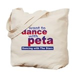 I Want to Dance with Peta Tote Bag