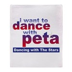 I Want to Dance with Peta Throw Blanket