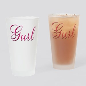 Gurl - Drinking Glass
