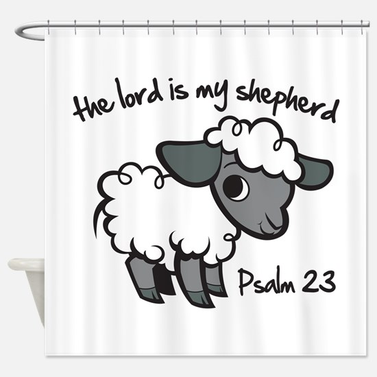 The Lord is my Shepherd Shower Curtain