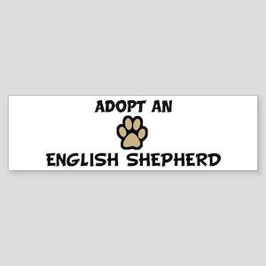 Adopt an ENGLISH SHEPHERD Bumper Sticker