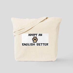 Adopt an ENGLISH SETTER Tote Bag