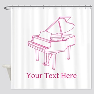 Pink Piano and Custom Text. Shower Curtain