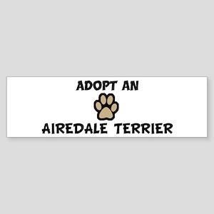 Adopt an AIREDALE TERRIER Bumper Sticker