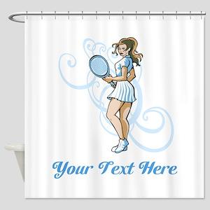 Female Tennis Player. Text. Shower Curtain