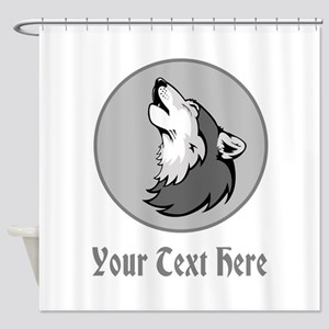 A Wolf Howling. Gray Text. Shower Curtain