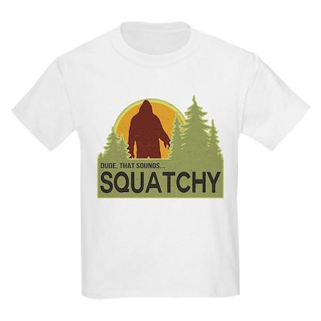 Dude, That Sounds Squatchy Kids Light T-Shirt