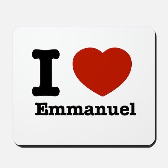 I love Emmanuel Mousepad