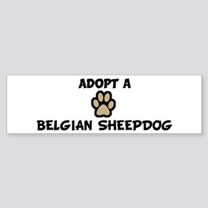 Adopt a BELGIAN SHEEPDOG Bumper Sticker