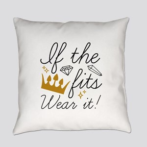 If The Crown Fits Everyday Pillow