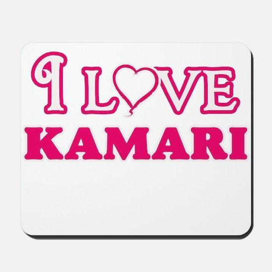 I Love Kamari Mousepad