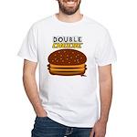 DoubleCHEESE! White T-Shirt