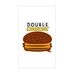 DoubleCHEESE! Sticker (Rectangle)