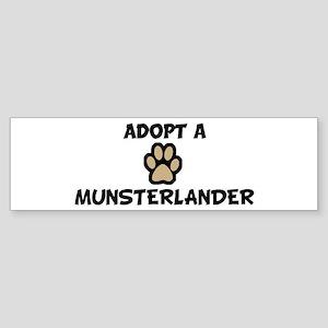 Adopt a MUNSTERLANDER Bumper Sticker
