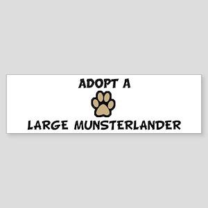 Adopt a LARGE MUNSTERLANDER Bumper Sticker