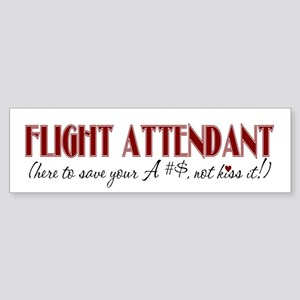 Flight Attendant here to...(r Bumper Sticker