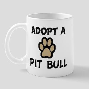 Adopt a PIT BULL Mug