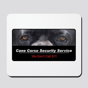 Cane Corso Security Service Mousepad