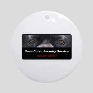 Cane Corso Security Service Ornament (Round)