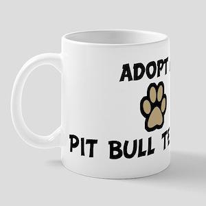 Adopt a PIT BULL TERRIER Mug