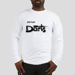 Lets Play Darts Long Sleeve T-Shirt