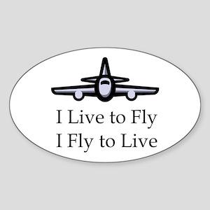 I Live to Fly I Fly to Live Oval Sticker