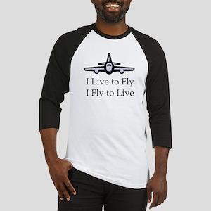 I Live to Fly I Fly to Live Baseball Jersey