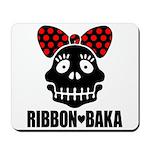 RIBBON-BAKA Mousepad
