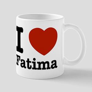 I love Fatima Mug