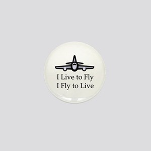 I Live to Fly I Fly to Live (white) Mini Button