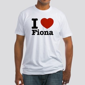 I love Fiona Fitted T-Shirt