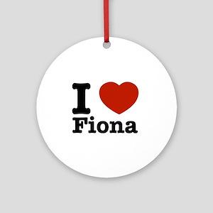 I love Fiona Ornament (Round)