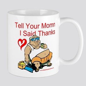 Tell Your Momma Mug