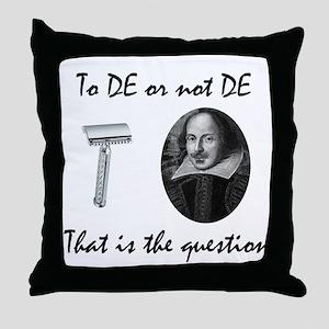 To DE or not DE... Throw Pillow