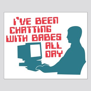 Chatting With Babes All Day Small Poster