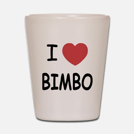 I heart bimbo Shot Glass