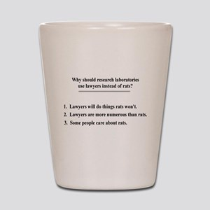 lawyers and lab rats Shot Glass