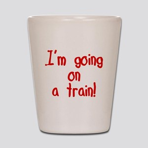 going on a train Shot Glass