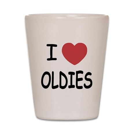 I heart oldies Shot Glass