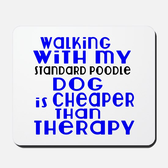 Walking With My Standard Poodle Dog Mousepad