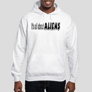 All About Aliens Hooded Sweatshirt