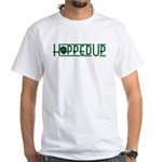 Hopped Up for Beer White T-Shirt