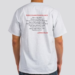 Inexcusable Ignorance Light T-Shirt