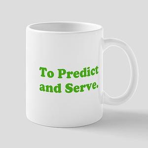 To Predict and Serve. Mug