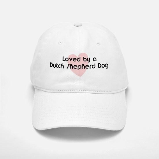 Loved by a Dutch Shepherd Dog Baseball Baseball Cap