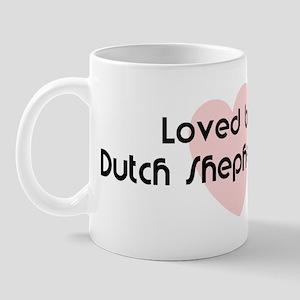 Loved by a Dutch Shepherd Dog Mug