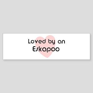 Loved by a Eskapoo Bumper Sticker