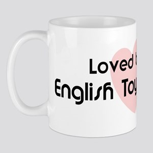 Loved by a English Toy Spanie Mug