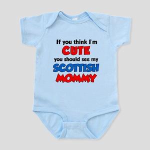 I'm Cute Scottish Mommy Infant Bodysuit