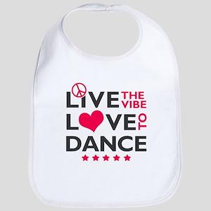 Live Love Dance Bib